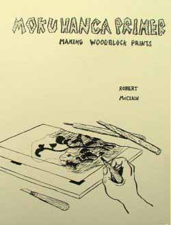 Moku Hanga Primer: Making Woodblock Prints book